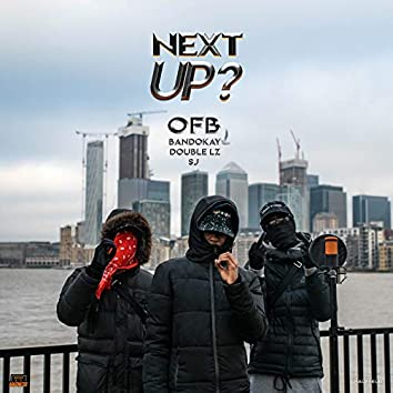 Next Up - S2-E14 (Mixtape Madness & OFB Presents)