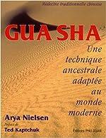 Gua Sha - Une technique ancestrale adaptée au monde moderne d'Arya Nielsen