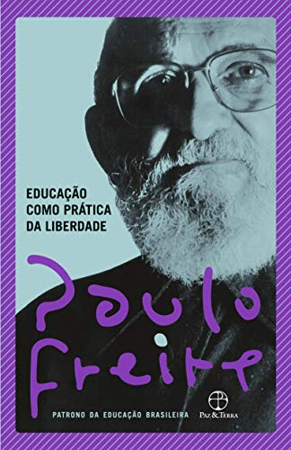 Educação como prática da liberdade