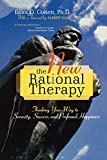 Image of The New Rational Therapy: Thinking Your Way to Serenity, Success, and Profound Happiness
