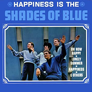 Happiness Is Shades of Blue