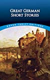 Great German Short Stories (Dover Thrift Editions)
