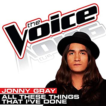 All These Things That I've Done (The Voice Performance)
