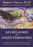 Les royaumes des anges terrestres - Anges, élémentals, magiciens et autres artisans de lumière