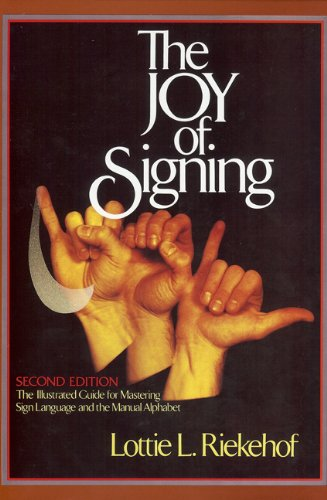 The Joy of Signing: Second Edition