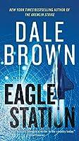 Eagle Station: A Novel (Brad Mclanahan)