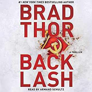 Backlash     A Thriller (The Scot Harvath Series, Book 19)              By:                                                                                                                                 Brad Thor                               Narrated by:                                                                                                                                 Armand Schultz                      Length: 11 hrs     Not rated yet     Overall 0.0
