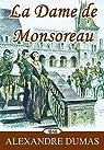 La Dame de Monsoreau: par Dumas
