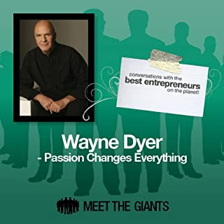 Wayne Dyer - Passion Changes Everything cover art