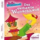 Das verhexte Wunschhaus: Bibi Blocksberg Hörbuch