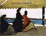 Les macchiaioli - Des impressionnistes italiens ?
