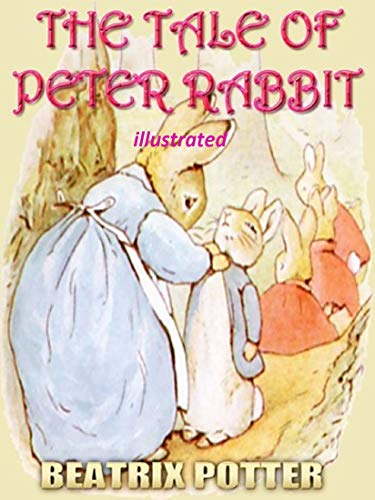 THE TALE OF PETER RABBIT (illustrated) (English Edition)