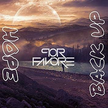 Hope/Back Up