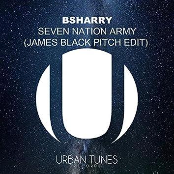 Seven Nation Army (James Black Pitch Edit)