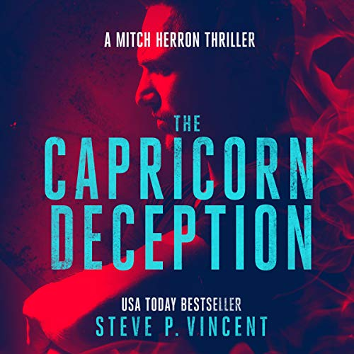 The Capricorn Deception - A Mitch Herron Action Thriller  By  cover art