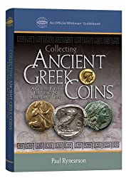 Collecting Ancient Greek Coins, by Paul Rynearson