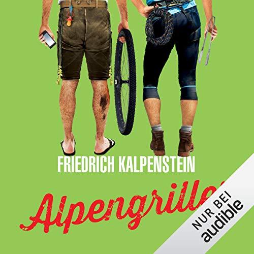 Alpengriller     Herbert4              Autor:                                                                                                                                 Friedrich Kalpenstein                               Sprecher:                                                                                                                                 Robert Frank                      Spieldauer: 8 Std. und 40 Min.     827 Bewertungen     Gesamt 4,7