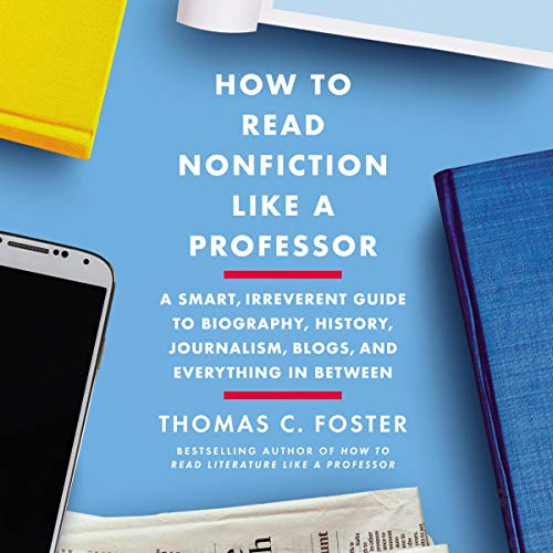 How to Read Nonfiction Like a Professor cover art