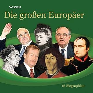 Die großen Europäer. 16 Biographien Titelbild