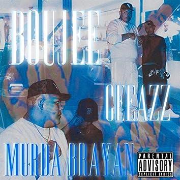 Boujee (feat. Murda Brayan)