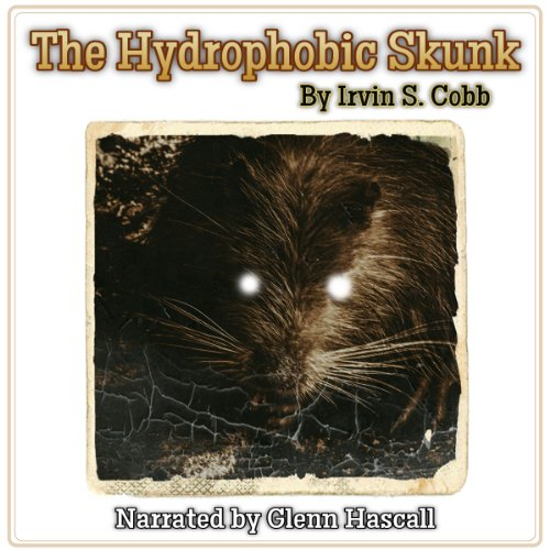 The Hydrophobic Skunk audiobook cover art