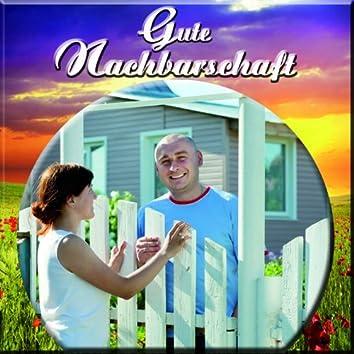 Gute Nachbarschaft (Lieder am Gartenzaun)
