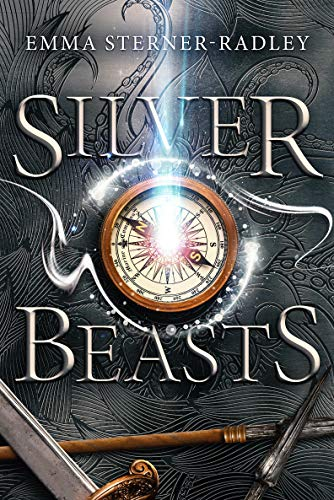 Silver Beasts: Book One in the Mapmaking Magicians Series (English Edition)