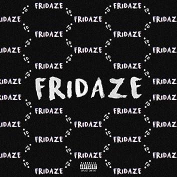 Fridaze