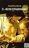 Hecho extraordinario, El (EE) (Libros De Bolsillo)