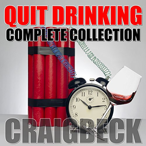 Quit Drinking Complete Collection: Stop Drinking Expert Box Set cover art