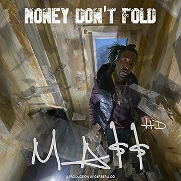 Money Don`T Fold