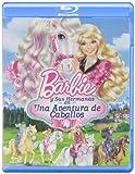 Barbie Y Sus Hermanas En Una Aventura De Caballos [Blu-ray]