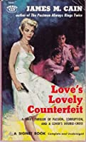 Love's Lovely Counterfeit 0394742133 Book Cover