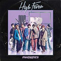 FANTASTICS from EXILE TRIBE「High Fever」の歌詞を収録したCDジャケット画像