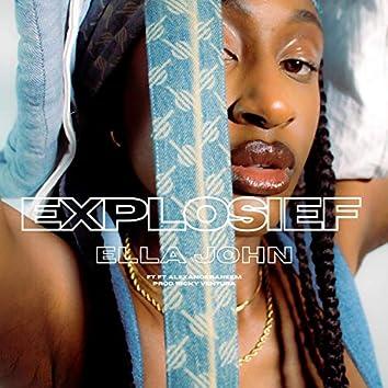 Explosief (feat. AlexandeRaheem)