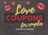 Love Coupons for Couples: 30 Blank DIY Vouchers for Him or Her | Couples Coupon Book for Lovers, Husband, Wife, Boyfriend, Girlfriend, Partner | Great ... Birthday, Chistmas, Anniversary, Sweetest Day