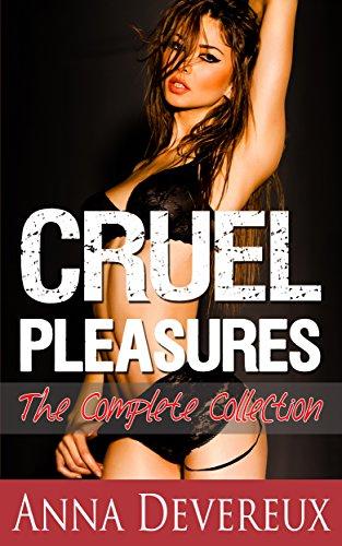 Cruel Pleasures: The Complete Collection: Interracial Bdsm Femdom