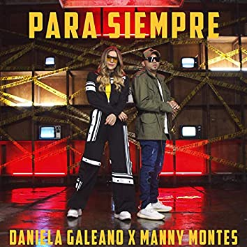 Para Siempre (feat. Manny Montes)