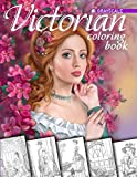 Victorian Coloring Book. Grayscale: Coloring Book for Adults