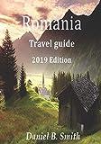 Romania Travel Guide 2019 Edition