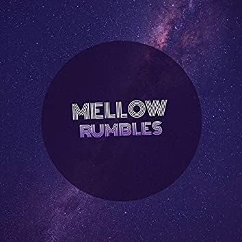 Mellow Rumbles, Vol. 1
