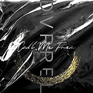 Call Me Free (Gold) [feat. Saraphine]