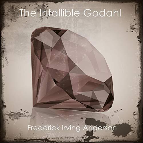 The Infallible Godahl cover art