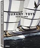 Luxury Toys Top of the World: Edition français, anglais, allemand, espagnol, italien (Luxury books)
