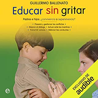 Educar sin gritar [Educate Without Shouting] audiobook cover art