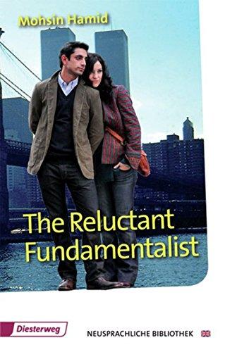 The Reluctant Fundamentalist: Textbook (Diesterwegs Neusprachliche Bibliothek - Englische Abteilung, Band 143): Sekundarstufe II / Textbook ... - Englische Abteilung: Sekundarstufe II)