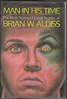 Best SF Stories of Brian W. Aldiss 0689120524 Book Cover