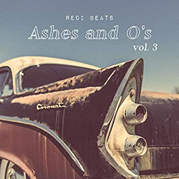 Ashes and O's, Vol. 3