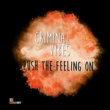 Push The Feeling On (Club Mix)