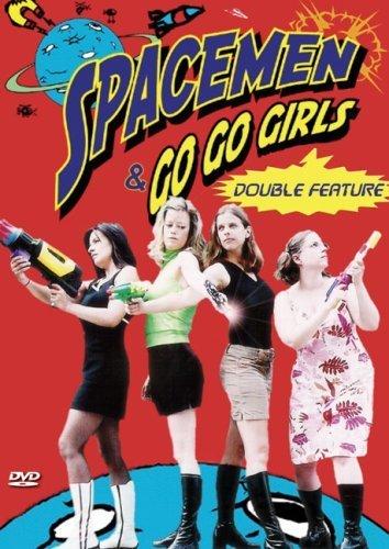 Spacemen & Go-Go Girls Double Feature by Renee Morra